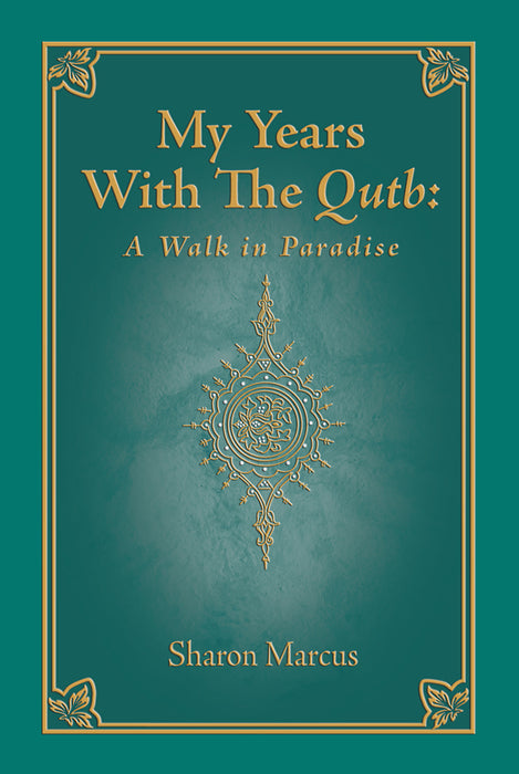 My Years with the Qutb: A Walk in Paradise