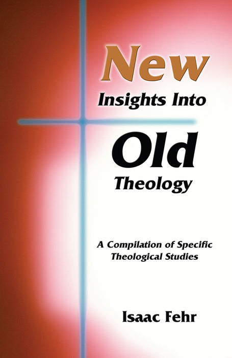 New Insights Into Old Theology