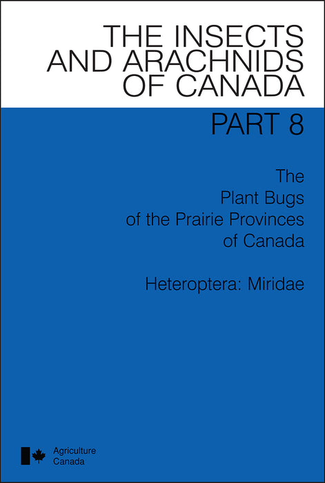 The Plant Bugs of the Prairie Provinces of Canada