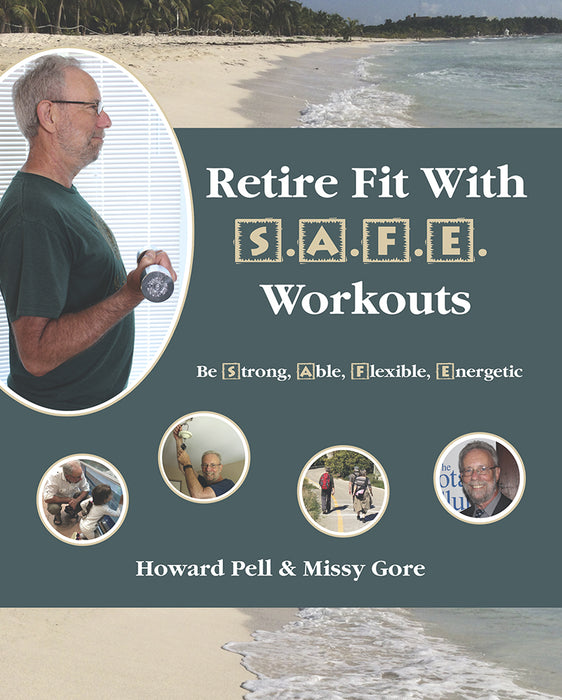 Retire Fit with S.A.F.E. Workouts