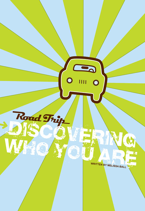 Road Trip: Discovering Who You Are