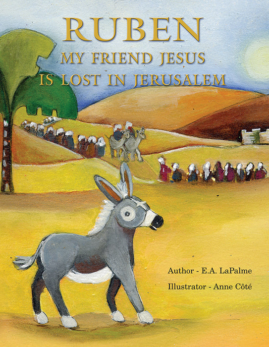 Ruben: My Friend Jesus is Lost in Jerusalem