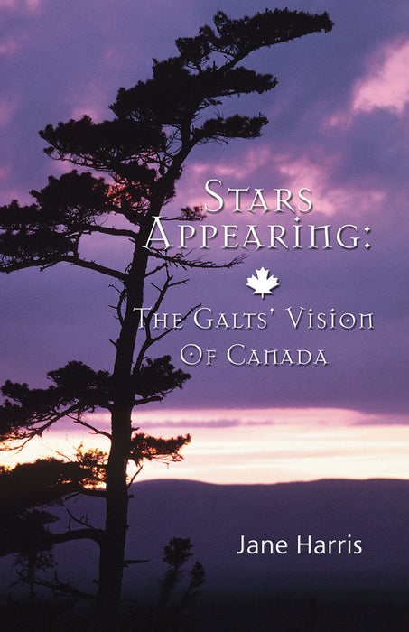 Stars Appearing: The Galts' Vision of Canada