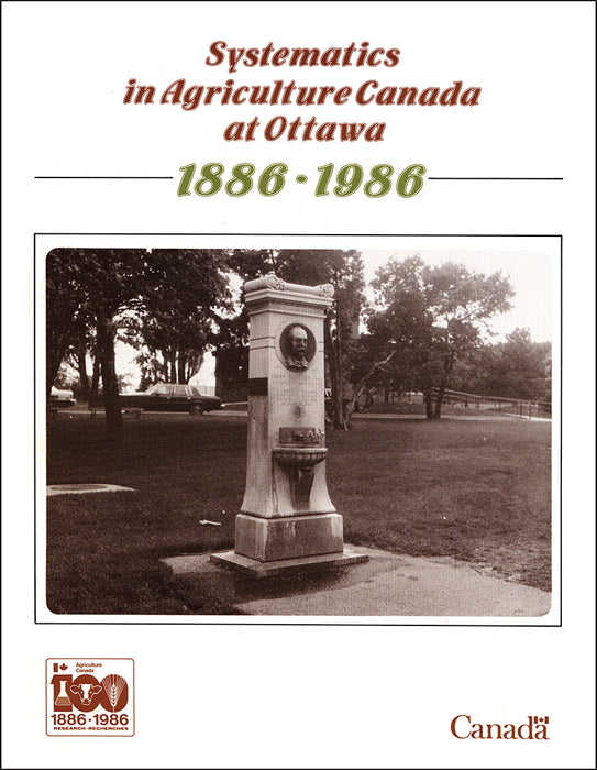 Systematics in Agriculture Canada at Ottawa 1886-1986