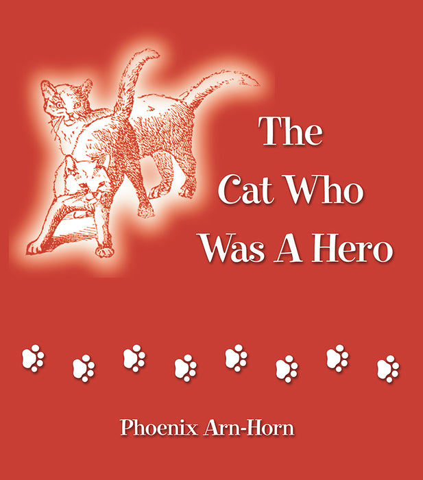 The Cat Who Was A Hero