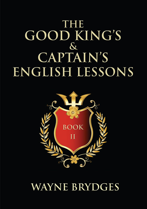 The Good King's & Captain's English Lessons