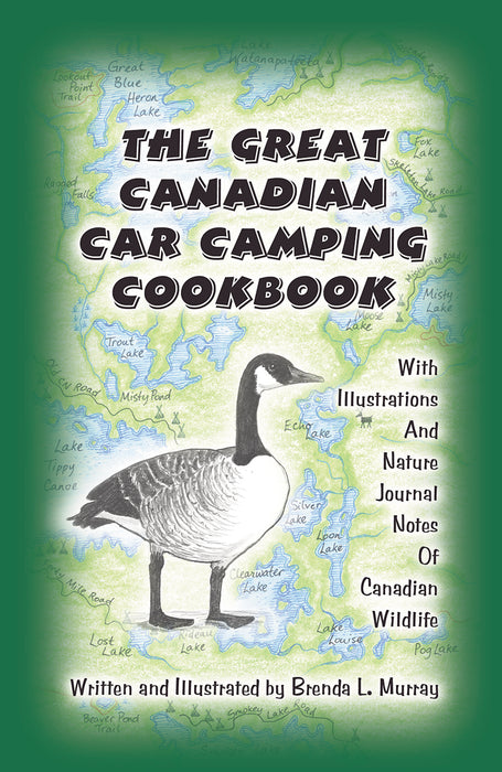 The Great Canadian Car Camping Cookbook