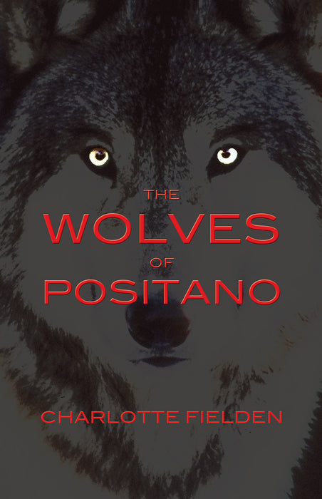 The Wolves of Positano
