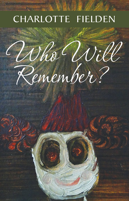 Who Will Remember?
