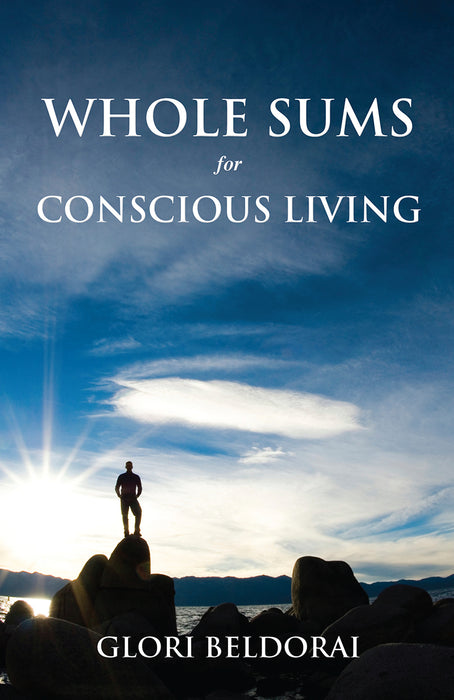Whole Sums for Conscious Living