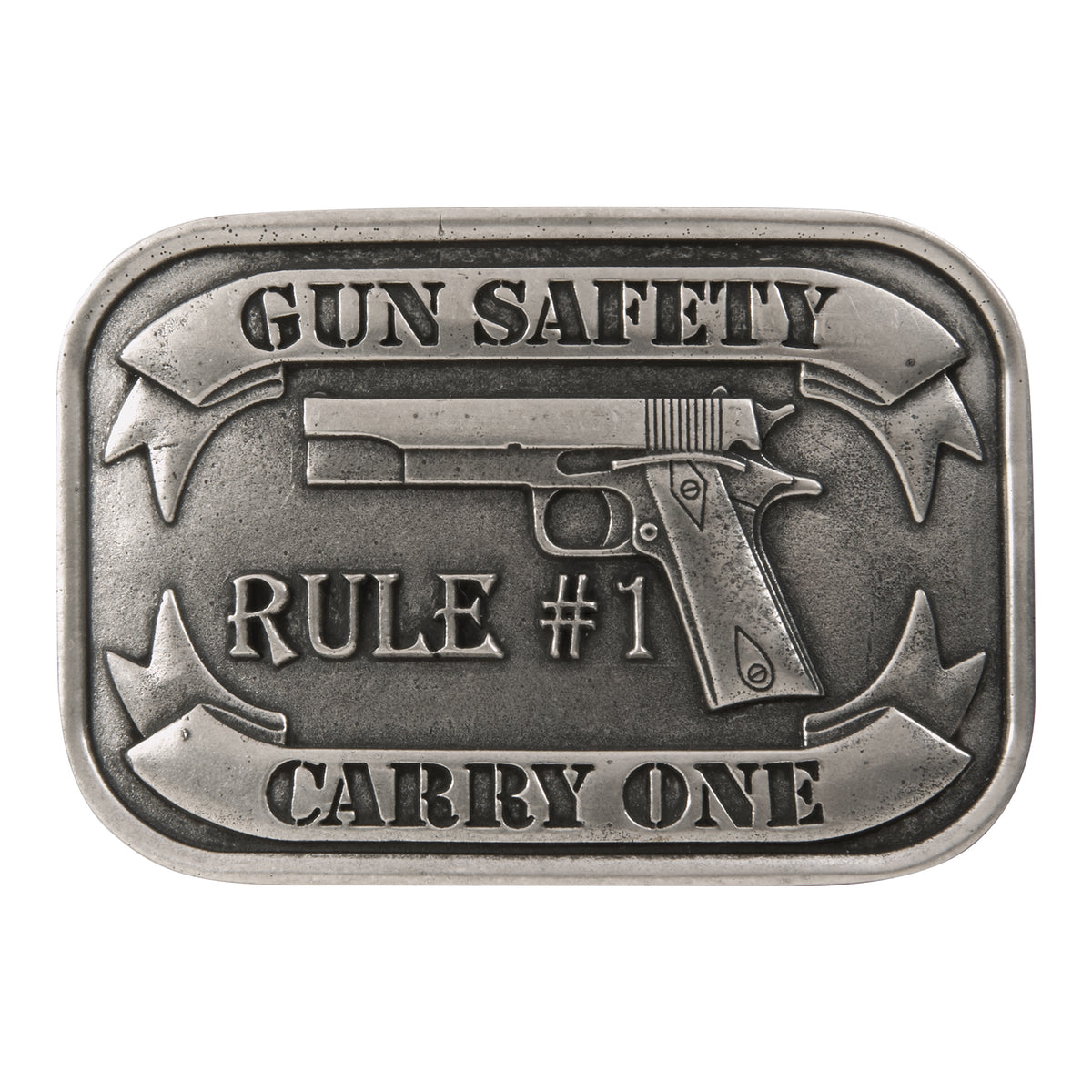 Gun Safety Rule #1 Carry One Buckle