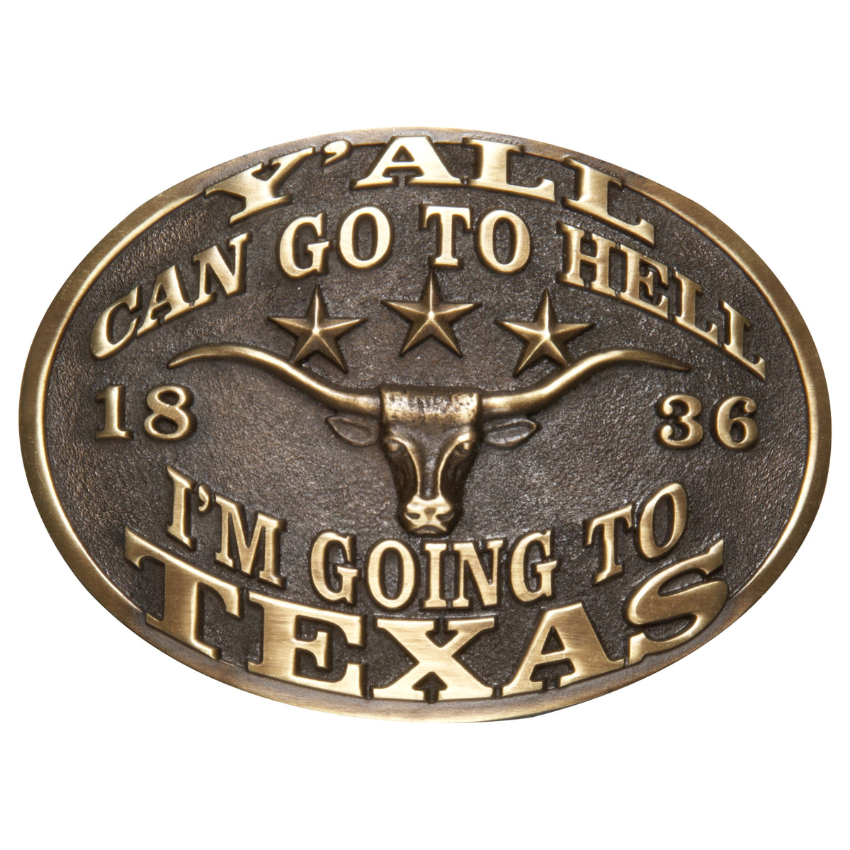 Y'all Can Go to Hell, I'm Going to Texas Buckle