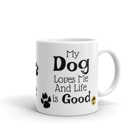 My Dog Loves Me Funny Mug.-Mug-Chloe Lambertin