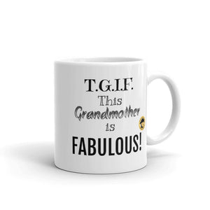 T.G.I.F. This Grandmother is Fabulous Funny Mug.-Mug-Chloe Lambertin
