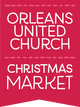 Orleans United Church Christmas Market