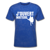 J'ouvert Matters - mineral royal