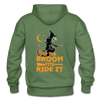 If the Broom Fits Ride It - military green