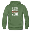 Great Things Never Came from a Comfort Zone - military green