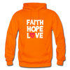Faith Hope Love - orange