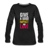Give a Good Impact and Love - black