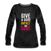 Give a Good Impact and Love - charcoal gray