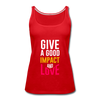 Give a Good Impact and Love - red