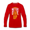 Never Give Up - red