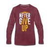 Never Give Up - heather burgundy