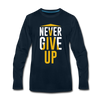 Never Give Up - deep navy