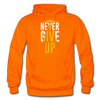 Never Give Up - orange