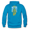 Never Give Up - turquoise