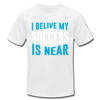 I Belive My Success Is Near - white