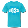 I Belive My Success Is Near - turquoise