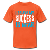 I Belive My Success Is Near - orange