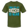 I Belive My Success Is Near - olive