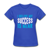 I Belive My Success Is Near - royal blue