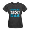 I Belive My Success Is Near - heather black