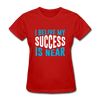 I Belive My Success Is Near - red