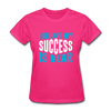 I Belive My Success Is Near - fuchsia