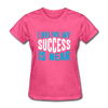 I Belive My Success Is Near - heather pink