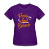 Pray And Believe - purple