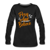 Pray And Believe - black