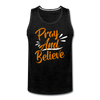 Pray And Believe - charcoal gray