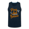 Pray And Believe - deep navy