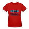 Stay Confident - red
