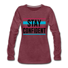 Stay Confident - heather burgundy