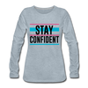 Stay Confident - heather ice blue