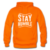 Stay Humble - orange
