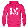 Stay Humble - fuchsia