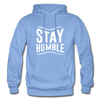 Stay Humble - carolina blue